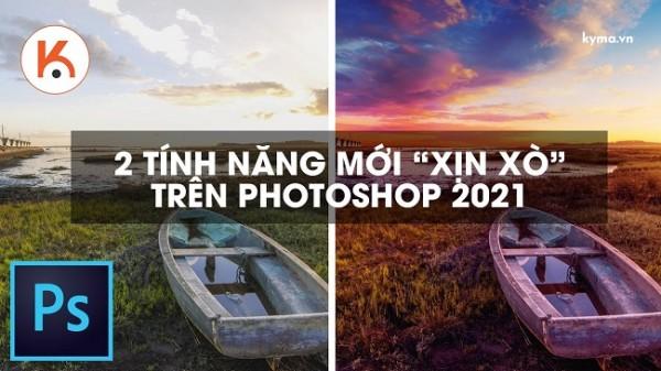 2 tính năng mới nên thử trên Photoshop 2021 nên thử