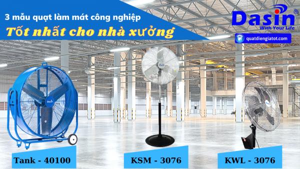 3 mẫu quạt làm mát công nghiệp công suất lớn - giá rẻ
