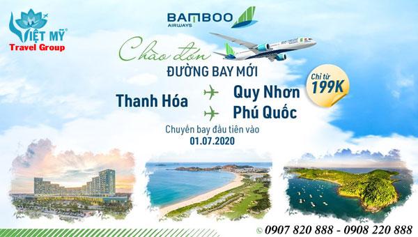 Bamboo Airways khai trương 3 đường bay mới Thanh Hóa – Quy Nhơn/Phú Quốc, Vinh – Quy Nhơn