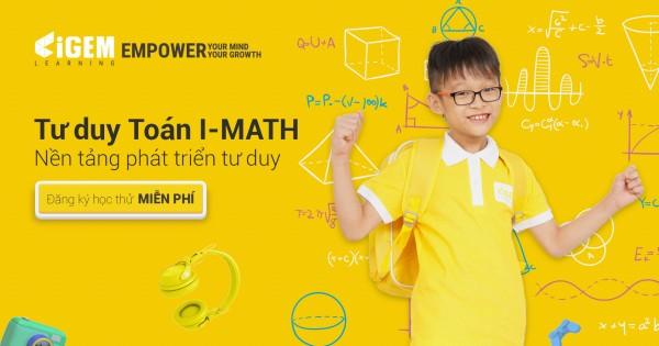 Dạy toán tư duy cho trẻ em - IGEM LEARNING