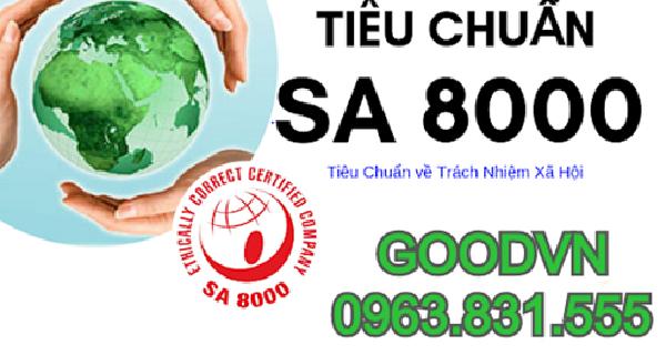 Giới thiệu bạn các tiêu chuẩn trong chứng nhận SA 8000