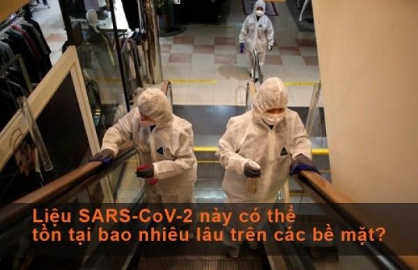 Liệu SARS-CoV-2 này có thể tồn tại bao nhiêu lâu trên các bề mặt?