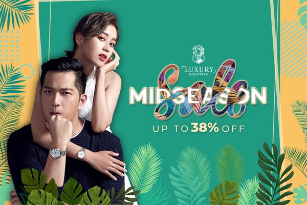 Mid season sale 2020 - tận hưởng mùa mua sắm với ưu đãi lên đến 38%  cùng Luxuryshopping