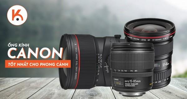 Ống kính Canon chụp phong cảnh