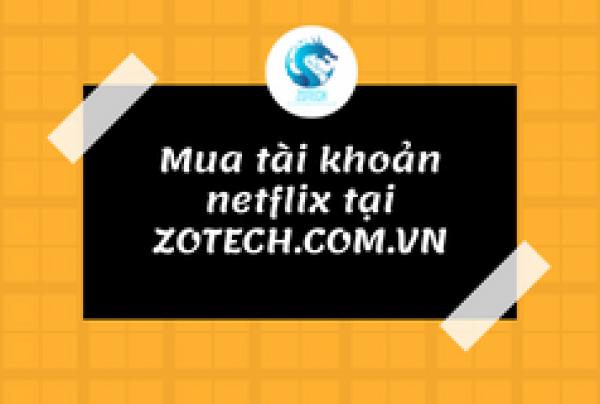 Tài khoản NETFLIX giá rẻ