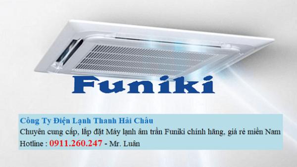 Thanh Hải Châu cung cấp máy lạnh âm trần Funiki chính hãng, giá tốt nhất