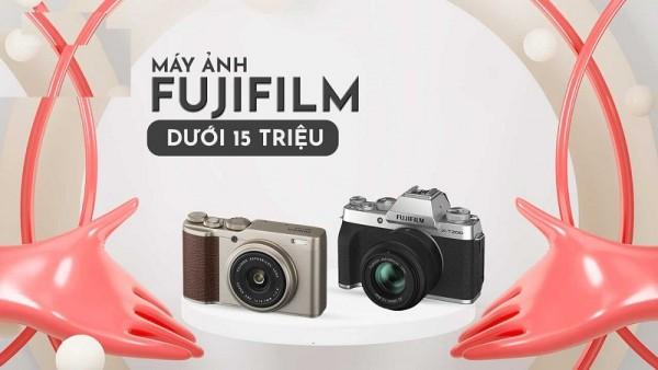 Tuyển tập danh sách máy ảnh Fujifilm giá dưới 15 triệu tốt nhất
