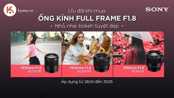 Ưu đãi giá tốt hốt ngay ống kính Sony full frame F1.8