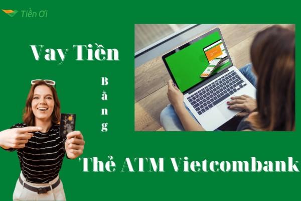 Vay Tiền Online Nhanh Bằng Thẻ ATM