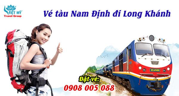 Vé tàu Nam Định đi Long Khánh