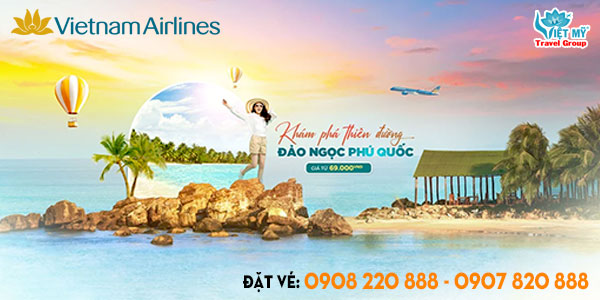 Vietnam Airlines ưu đãi đi Phú Quốc chỉ từ 69K